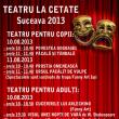 """""""Teatru la Cetate"""", spectacole pentru copii şi adulţi"""