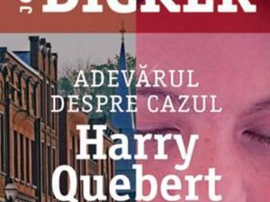 """Joël Dicker: """"Adevărul despre cazul Harry Quebert"""""""