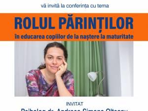 """Conferinţa """"Rolul părinţilor în dezvoltarea copiilor de la naştere la maturitate"""""""