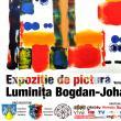 Vernisajul expoziţiei de pictură a artistei plastice Luminiţa Bogdan-Johann