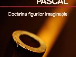 """Lansarea cărţii """"Pascal. Doctrina figurilor imaginaţiei"""", la USV"""