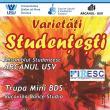 """Spectacol cu Ansamblul Studenţesc """"Arcanul USV"""""""